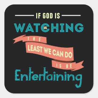 Wenn Gott aufpasst