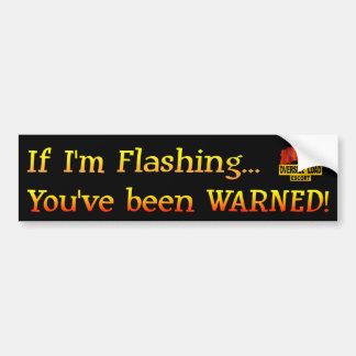 """Wenn I """" m Flashing-1 Autoaufkleber"""