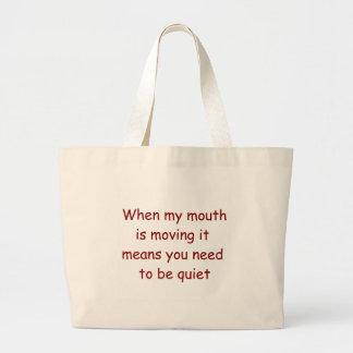 Wenn mein Mund Richter-Taschen-Tasche bewegt Jumbo Stoffbeutel