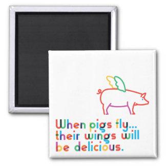 Wenn Schweine fliegen… Magnet Quadratischer Magnet