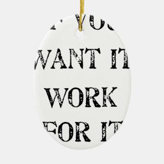 wenn Sie es Arbeit für sie wollen Keramik Ornament