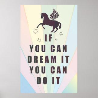 wenn Sie es träumen können, können Sie es tun Poster