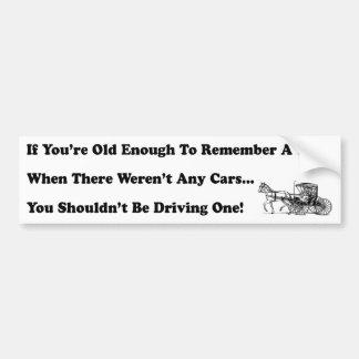 Wenn Sie genug alt sind, euch an eine Zeit zu Autoaufkleber