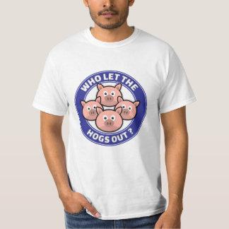 Wer die Schweine heraus ließ T-Shirt
