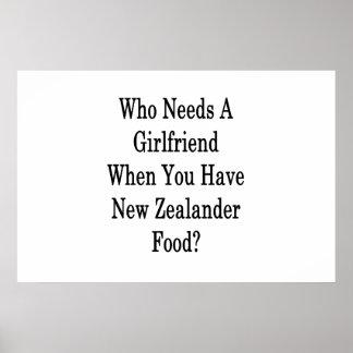 Wer eine Freundin benötigt, wenn Sie Neuseeländer Poster