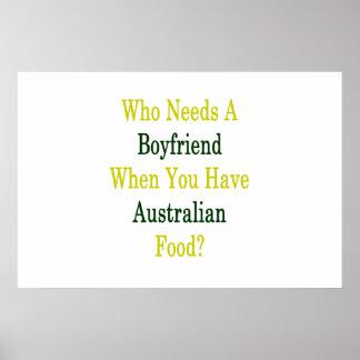 Wer einen Freund benötigt, wenn Sie Australier Foo Poster