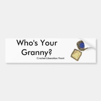 Wer ist Ihre Oma? Häkelarbeit-Befreiungs-Front Autoaufkleber