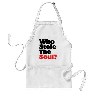 Wer stahl das Soul? Schürze