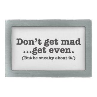 Werden Sie nicht erhalten sogar wütend (aber seien Rechteckige Gürtelschnallen