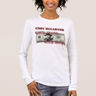 White Trash mit Geld Langarm T-Shirt