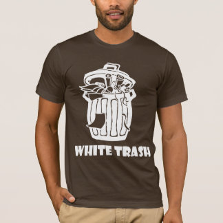 White Trash-Mülleimer T-Shirt