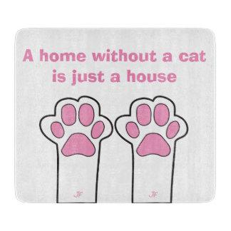 Whitout Zuhause der Katzentatzen A eine Katze ist Schneidebrett