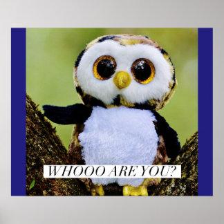 Whoo sind Sie? - lustige Eule Poster