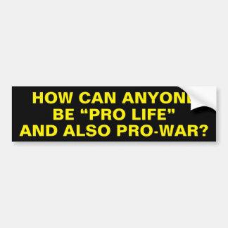 Wie können jemand gegen die Abtreibung sein und Autoaufkleber
