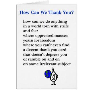 Wie können wir Ihnen danken? - ein Schlechtes Karte