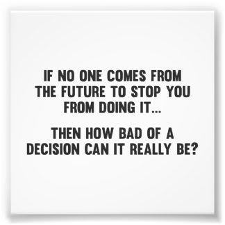 Wie schlecht von einer Entscheidung kann es Photo