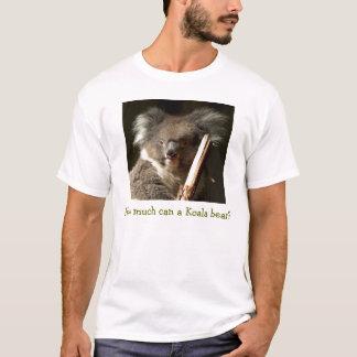 Wie viel kann ein Koalabär? T-Shirt