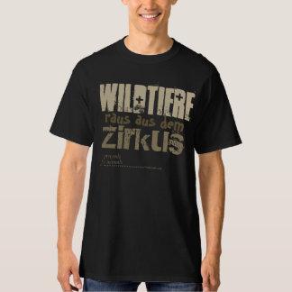Wildtiere raus aus dem Zirkus T-Shirt