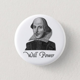 William Shakespeare wird Power Runder Button 2,5 Cm