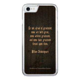 William Shakespeare-Zitat - Größe Carved iPhone 8/7 Hülle