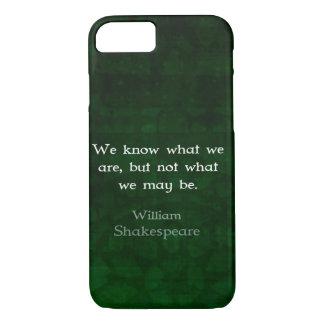 William Shakespeare-Zitat über Möglichkeiten iPhone 8/7 Hülle