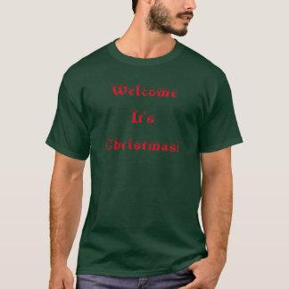 Willkommen ist es Weihnachten T-Shirt