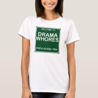 Willkommen zu den Dramadirnen T-Shirt