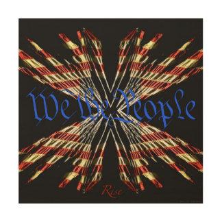 Wir der Leute-Aufstieg, patriotische Flagge-Kunst Holzdruck