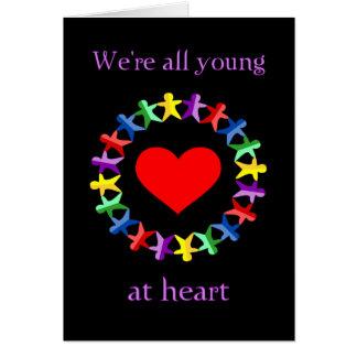 Wir sind alle am Herzen, sogar Sie alte Furz jung! Karte