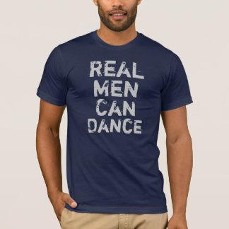 Wirkliche Männer können tanzen T-Shirt