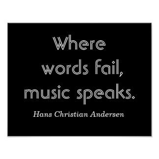 Wo Wörter versagen -- Musikzitat - Druck Poster