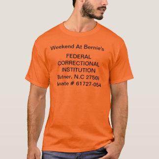 Wochenende an Bernies T - Shirt