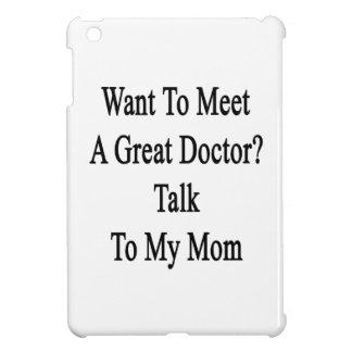 Wollen Sie um einen großen Doktor Talk To My Mom