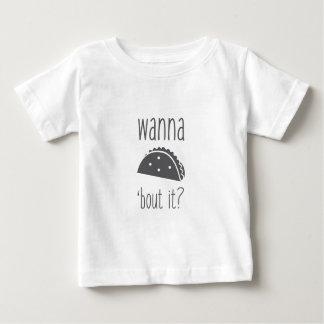Wollen Sie zum Taco-Kampf ihn Baby T-shirt