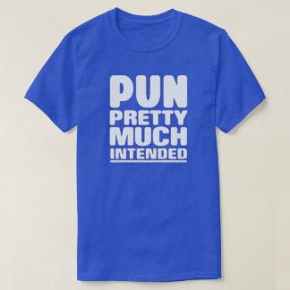 Wortspiel ziemlich genau beabsichtigt T-Shirt