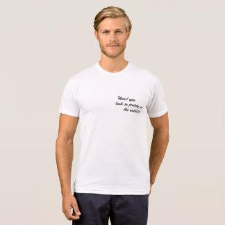 Wow! Sie schauen auf der Außenseite so hübsch T-Shirt