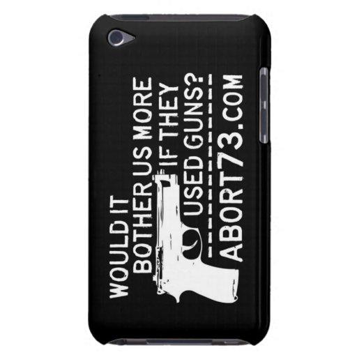 Würde es uns mehr stören, wenn sie Gewehre benutzt Barely There iPod Hülle