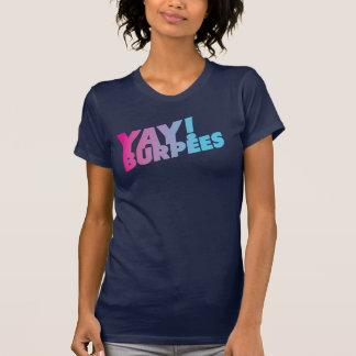 Yay Burpees Behälter T-Shirt