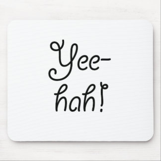 Yee-hah! Mauspad