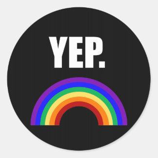 Yep lustige Gay Pride-Aufkleber Runder Aufkleber
