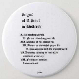 Zeichen eines Souls in der Bedrängnis Runder Button 15,3 Cm