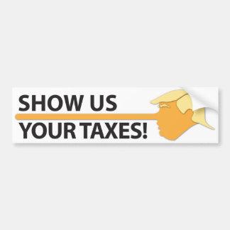 Zeigen Sie uns Ihre Steuern (auf Weiß) Autoaufkleber