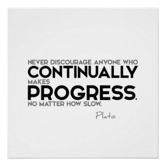 ZITATE: Plato: Fortwährend Fortschritt Poster