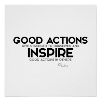 ZITATE: Plato: Gute Aktionen Poster