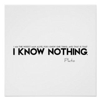 ZITATE: Plato: Ich weiß nichts Poster