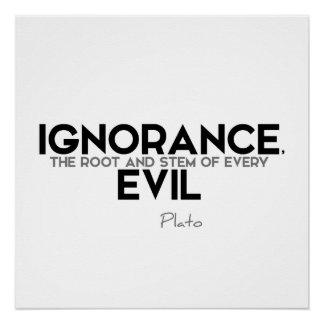 ZITATE: Plato - Ignoranz Poster