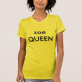 Zoe-KÖNIGIN T-Shirt