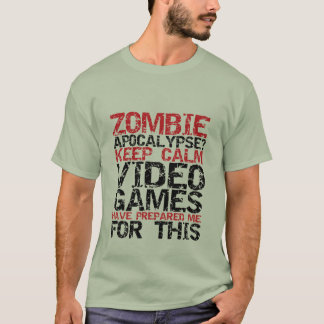 Zombie-ApokalypseGamers behalten ruhigen lustigen T-Shirt