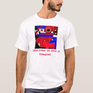 Zu den Pfosten-YE-Söhnen der Freiheit! T-Shirt