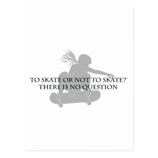 Zu den Skaten oder nicht zu den Skaten Postkarte